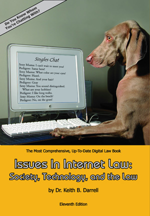 Issues in Internet Law: Society, Technology, and the Law 11th Edition